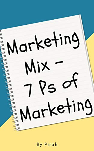 Marketing Mix: Notes + MCQs: Notes + MCQs of 7Ps of marketing by Schooling Ruling (English Edition)
