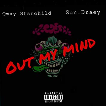 Out My Mind