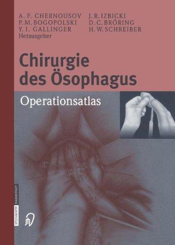 Chirurgie des Ösophagus. Ein Operationsatlas