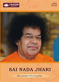 Sai Nada Jhari - Collection of devotional songs in praise of Lord Rama and Sathya Sai Baba (A RadioSai Product)