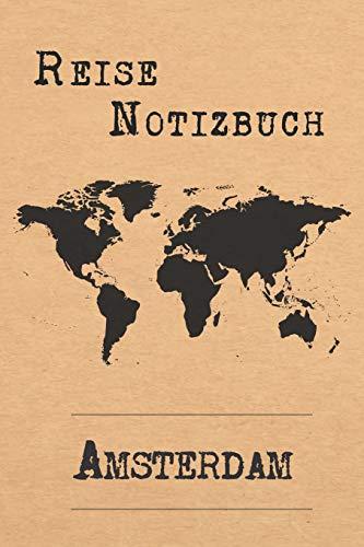 Reise Notizbuch Amsterdam: 6x9 Reise Journal I Notizbuch mit Checklisten zum Ausfüllen I Perfektes Geschenk für den Trip nach Amsterdam (Niederlande) für jeden Reisenden