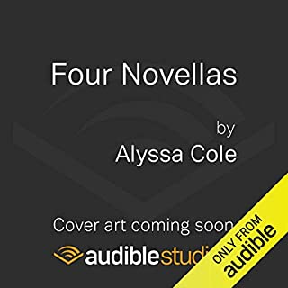 Four Novellas     Be Not Afraid - That Could Be Enough - Let Us Dream - Let It Shine              Written by:                                                                                                                                 Alyssa Cole                               Narrated by:                                                                                                                                 Karen Chilton                      Length: 13 hrs and 25 mins     Not rated yet     Overall 0.0