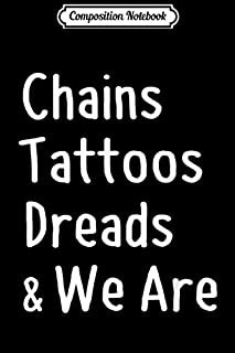 Composition Notebook: Chains Tattoos Dreads and We Are American Football Design  Journal/Notebook Blank Lined Ruled 6x9 100 Pages