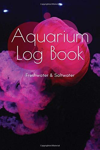 Aquarium Log Book: A5 Fish Tank Logbook | Aquarium Maintenance Notebook | Saltwater Tank | Freshwater Aquarium | Seawater Aquarium | Gift for Fishkeepers and Aquarists