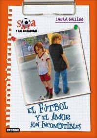 El fútbol y el amor son incompatibles: Sara y las goleadoras
