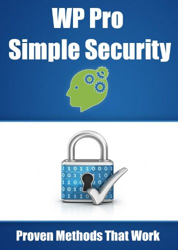 WP Pro Simple Security (WP Pro Business Guides Book 4) (English Edition)