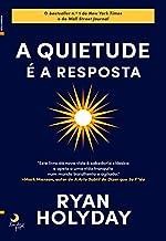 A Quietude é a Resposta (Portuguese Edition)