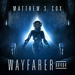 Wayfarer: AV494                   Written by:                                                                                                                                 Matthew S. Cox                               Narrated by:                                                                                                                                 Erica Hilliard                      Length: 9 hrs and 15 mins     Not rated yet     Overall 0.0