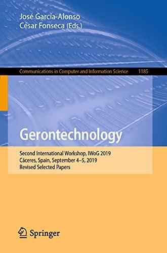 Gerontechnology: Second International Workshop, IWoG 2019, Cáceres, Spain, September 4–5, 2019, R
