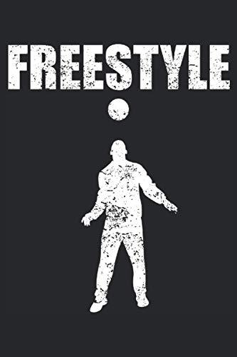 Freestyle - Fußball Tricks Soccer Kunst Geschenk Notizbuch (Taschenbuch DIN A 5 Format Liniert): Freestyle Notizbuch, Notizheft, Schreibheft, ... Tricks und Kunststücke mit dem Fußball mache