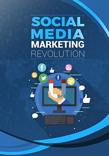 Social Media Marketing Revolution (English Edition)