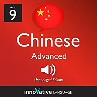 Learn Chinese - Level 9: Advanced Chinese, Volume 1: Lessons 1-50 audiobook cover art