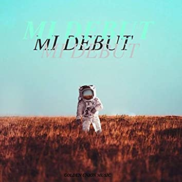 Mi debut (feat. George Luis)