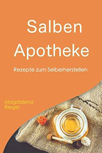 Salben Apotheke: Rezepte zum Selberherstellen