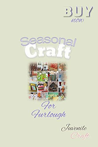 Seasonal Crafts For All Furlough (English Edition)