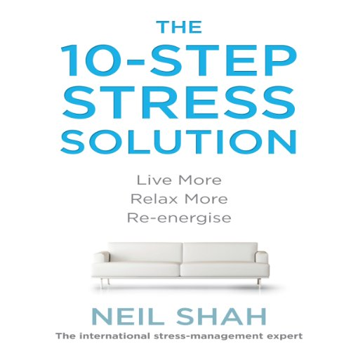 The 10-Step Stress Solution audiobook cover art