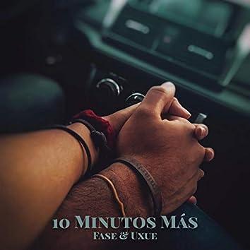 10 Minutos Más (Versión Acústica)