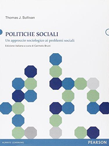 Politiche sociali. Un approccio sociologico ai problemi sociali