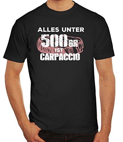 Grillen Grill Garten Party Herren Männer T-Shirt Rundhals Grillen - Alles unter 500 Gramm ist Carpaccio, Größe: 3XL,schwarz