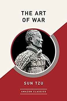 The Art of War (AmazonClassics Edition) by [Sun Tzu]