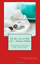 For the Love of HER Life - Autumn Edition:: Daily Devotions for this season of your life by the Writing Team of aNew Seaso...