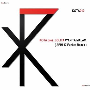 Wanita Malam (Apin 17 Funkot Remix)