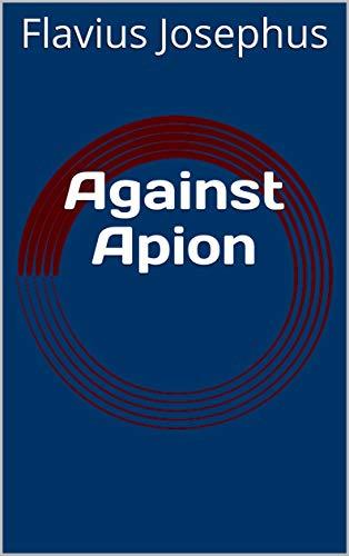 Against Apion (English Edition)