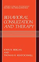 Behavioral Consultation and Therapy (Applied Clinical Psychology)