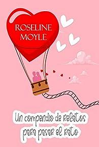 Un compendio de relatos para pasar el rato par Roseline Moyle
