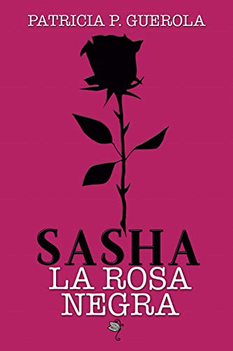 SASHA - LA ROSA NEGRA