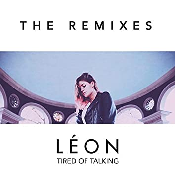 Tired of Talking (Remixes)