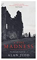 A Fine Madness: Sunday Times 'Historical Fiction Book of the Month'