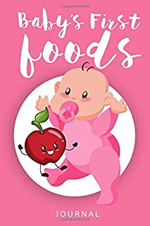baby's first food: Baby food journal | 6×9 | 120 pages