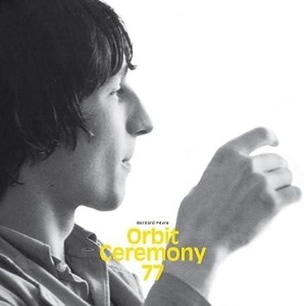 ORBIT CEREMONY 77 (COLV) (LTD) (180g) (DLCD)