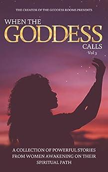 When The Goddess Calls: Volume 3 Australia Edition by [Tina Pavlou]