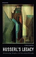Husserl's Legacy: Phenomenology, Metaphysics, and Transcendental Philosophy