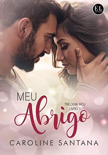 Meu Abrigo (Trilogia Meu Livro 1) (Portuguese Edition)