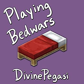 Playing Bedwars