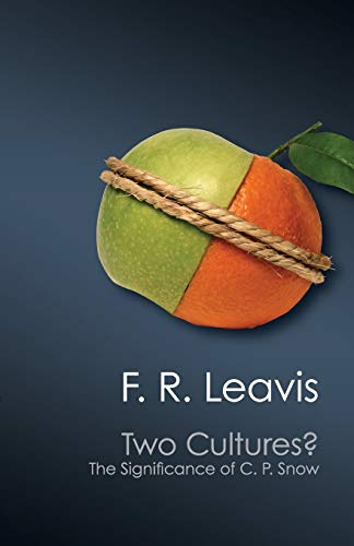 Two Cultures?: The Significance of C. P. Snow (Canto Classics)