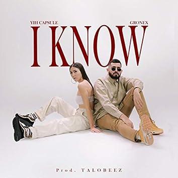 I Know (feat. Talobeez)