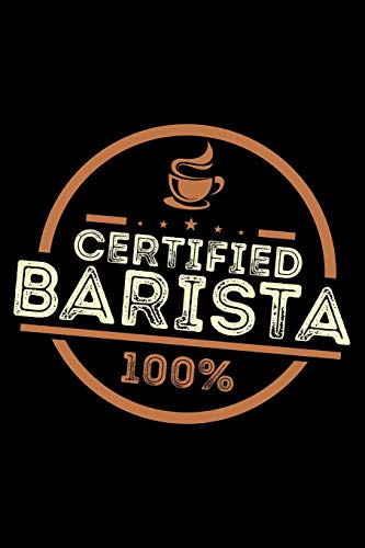 Certified Barista 100%: Blank Paper Sketch Book - Artist Sketch Pad Journal for Sketching, Doodling, Drawing, Painting or Writing