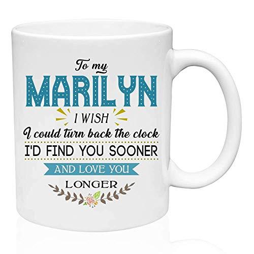 Taza de regalos de San Valentín para mi Marilyn Desearía poder retroceder el reloj Te encontraría antes y te amaría más tiempo - Regalo divertido para mi esposa, ideas de regalos para San Valentín, an