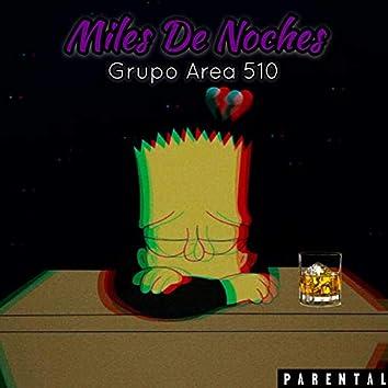 Miles De Noches