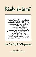 Kitab al-Jami': Ibn Abi Zayd al-Qayrawani - Arabic English edition