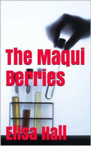 The Maqui Berries (English Edition)