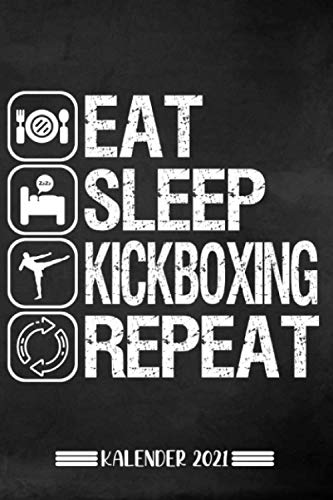 Kalender: Kickboxen Kalender 2021 | Kalender & Notizbuch| Geschenk Kickboxer| 6x9 Format (15,24 x 22,86 cm)
