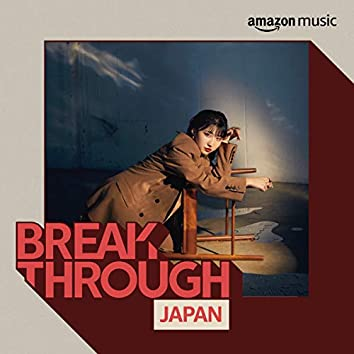 BREAKTHROUGH JAPAN