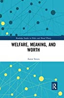 Welfare, Meaning, and Worth