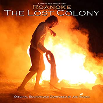 Roanoke: The Lost Colony (Original Soundtrack)