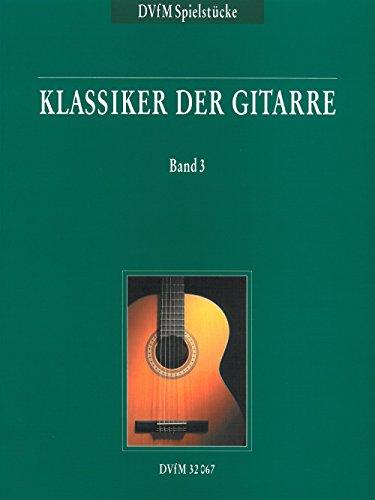 Klassiker der Gitarre Band 3 (DV 32067)